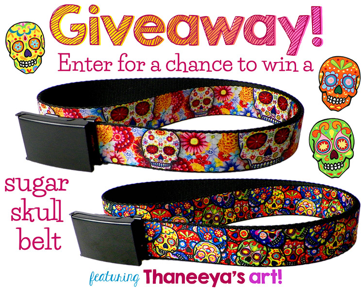 Win a free sugar skull belt featuring the art of Thaneeya McArdle!