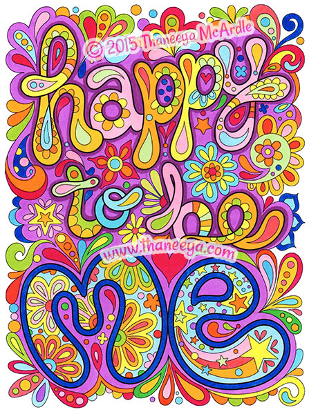 Happy to be me coloring page by Thaneeya