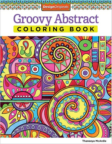 Groovy Abstract Coloring Book by Thaneeya