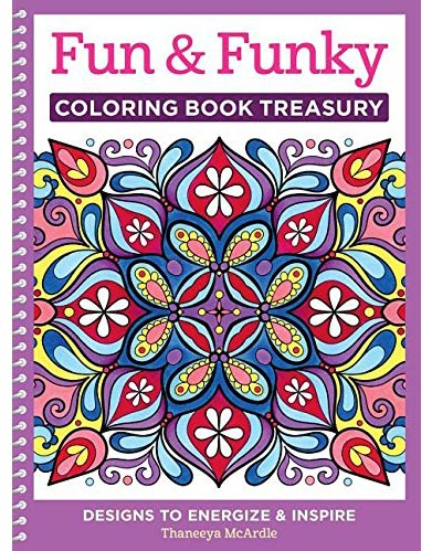 Fun and Funky Coloring Book by Thaneeya McArdle