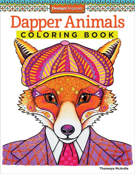 Dapper Animals Coloring Book by Thaneeya McArdle — Thaneeya.com