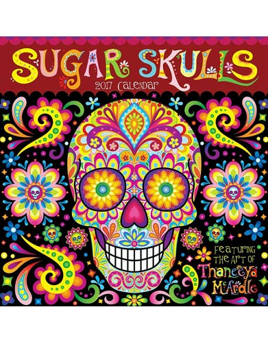 2017 Sugar Skulls Wall Calendar by Thaneeya McArdle