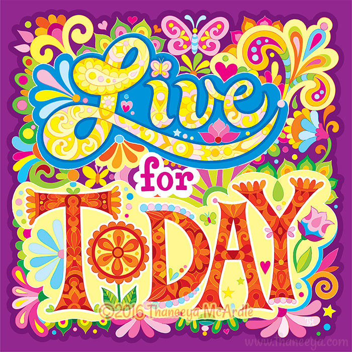 Live for Today by Thaneeya McArdle