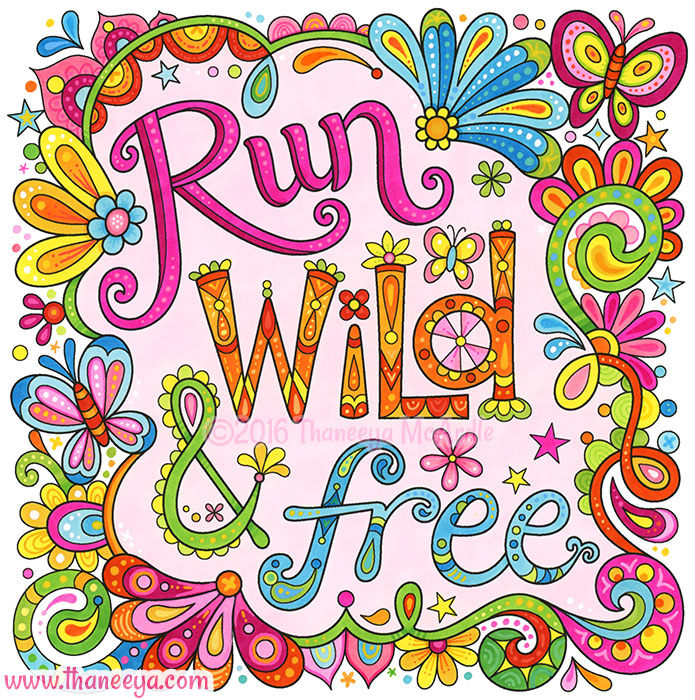Run Wild and Free by Thaneeya McArdle