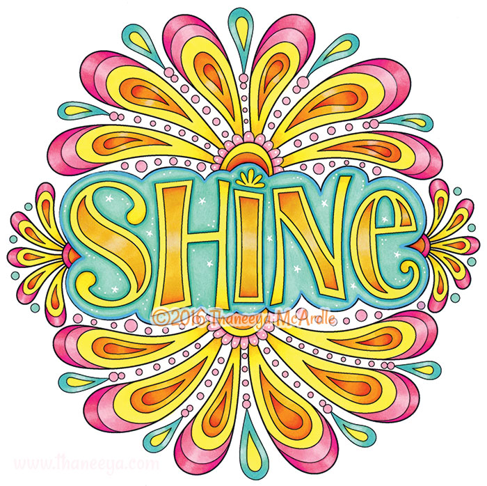 Shine by Thaneeya McArdle
