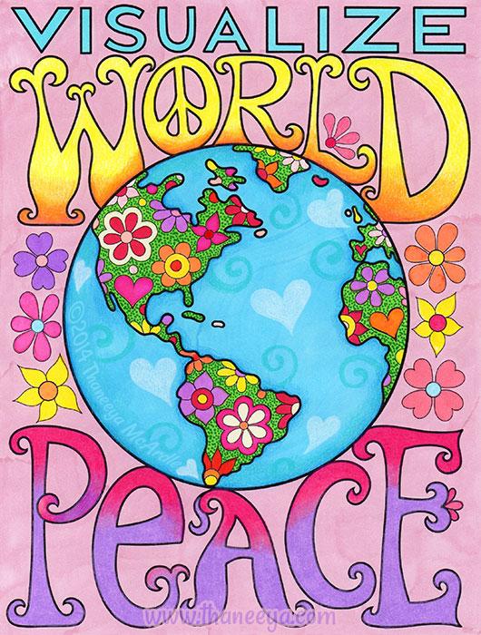 Visualize World Peace by Thaneeya McArdle