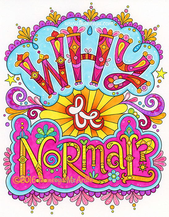 Why Be Normal by Thaneeya McArdle