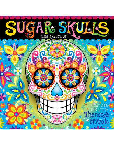 2018 Sugar Skulls Wall Calendar by Thaneeya McArdle