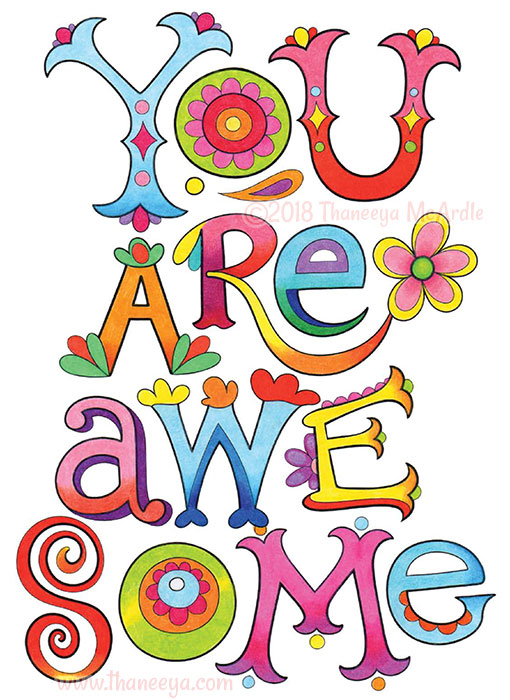 Your Are Awesome Coloring Page by Thaneeya