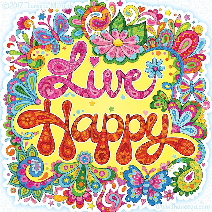 Live Happy by Thaneeya McArdle