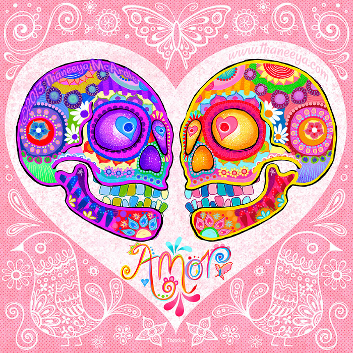 Sugar Skull Love Amor Art by Thaneeya McArdle