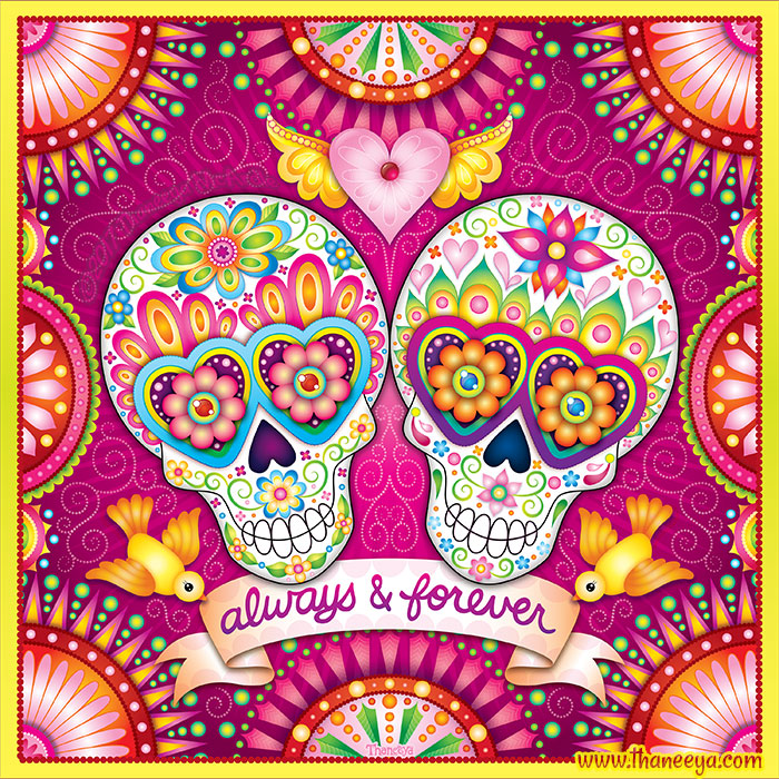 Always and Forever Sugar Skull Art by Thaneeya McArdle