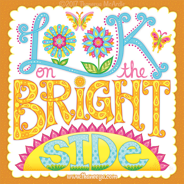 Look on the Bright Side by Thaneeya McArdle