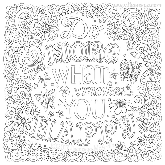 Do More of What Makes You Happy by Thaneeya McArdle