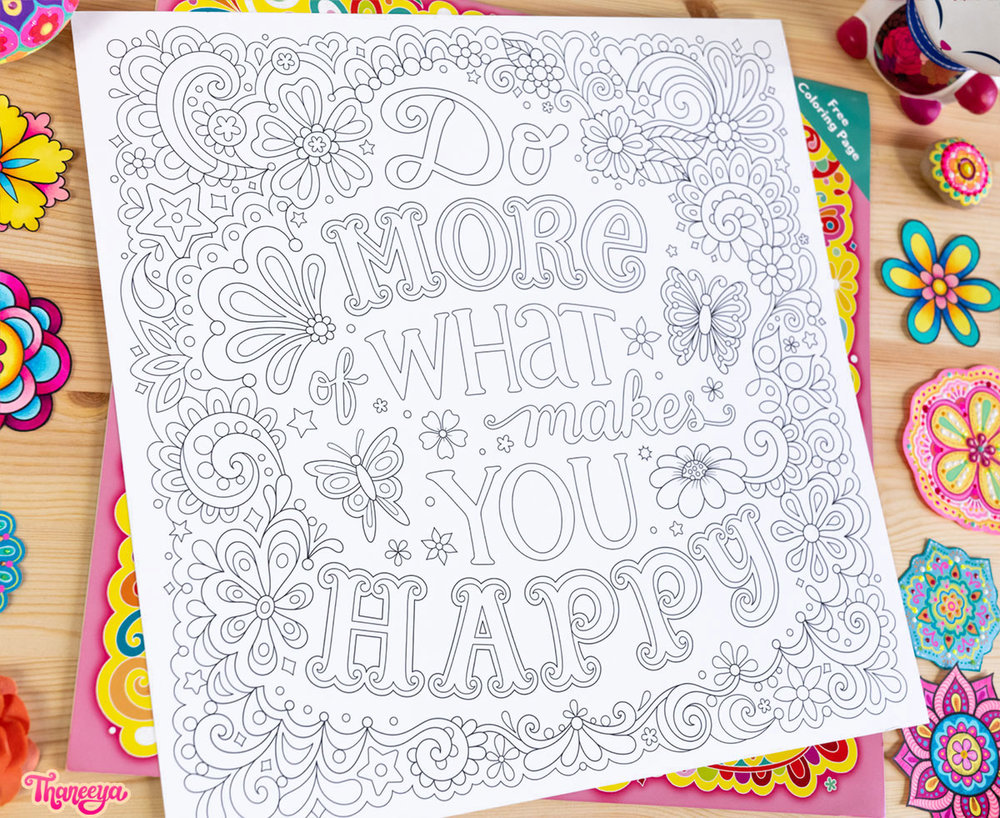 """Do more of what makes you happy - a free 12"""" x 12"""" coloring page included in Thaneeya McArdle's 2019 It's All Good Calendar"""