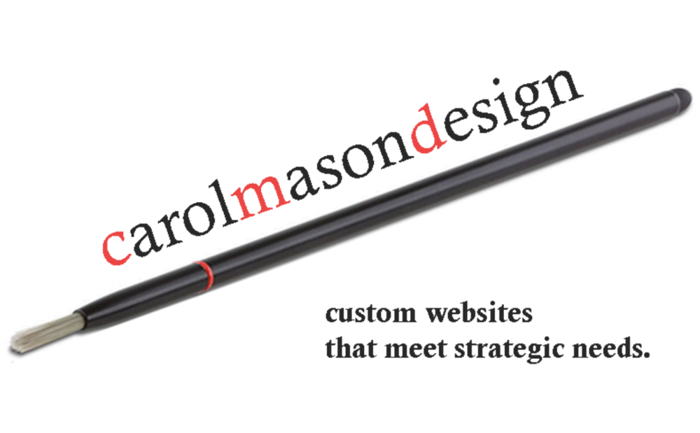 Carol Mason Design - custom websites that meet strategic needs