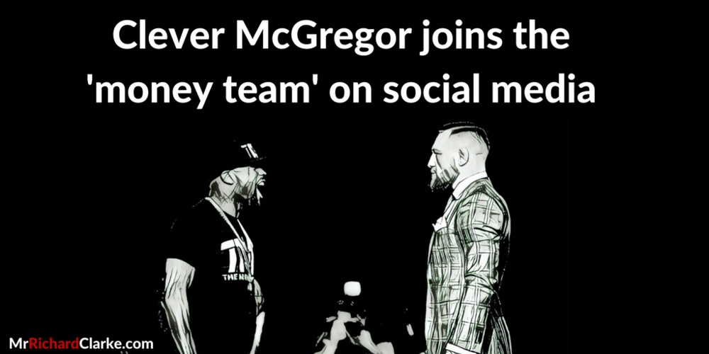 Clever McGregor joins the'money team' on social media.png