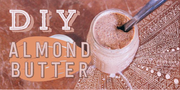 DIY-Almond-Butter-740x371.png