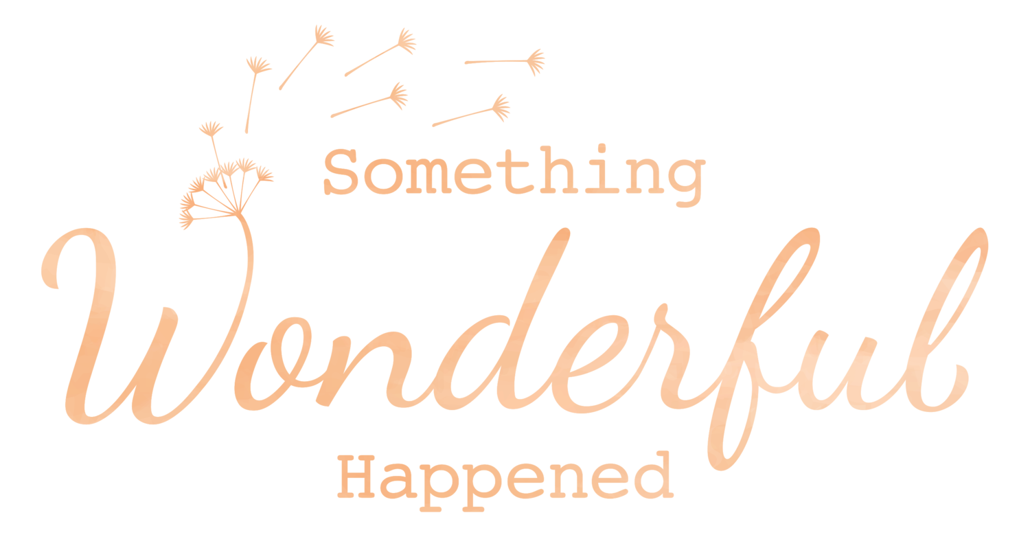 Something Wonderful Happened