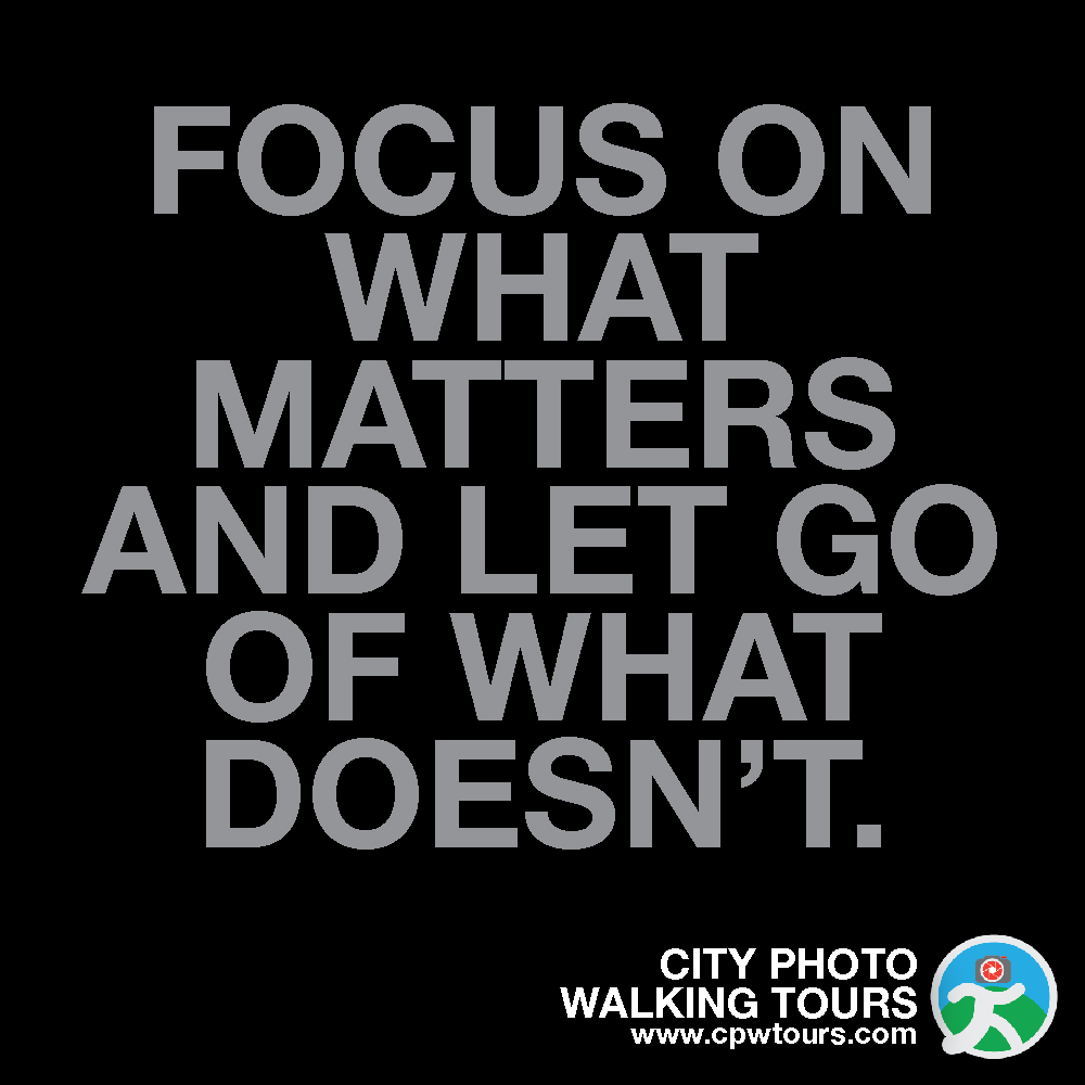 Focus on what matters... City Photo Walking Tours www.cpwtours.com