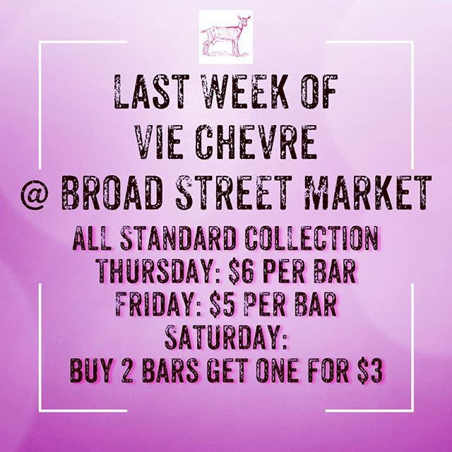 Well it's the Final Week of Vie Chevre at the Broad Street Market and things are Priced to MOVE! Make sure to come in and stock up before your favorite is gone. Remember we will return online in a couple months. ⠀ #goatlife #soapmadesimple #natural #papreferred #locallysourced #shoplocal #beautiful #skin #musthave #freshandclean #chemicalfree #theartofslowliving #seekthesimplicity #creativeentrepreneur #handmade #bohemian #plannthat #sale #closingday