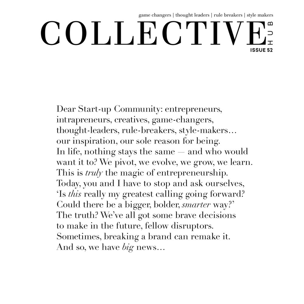 POWERFUL STATEMENT; The cover of The Collective Hubs final issue (Issue 52).
