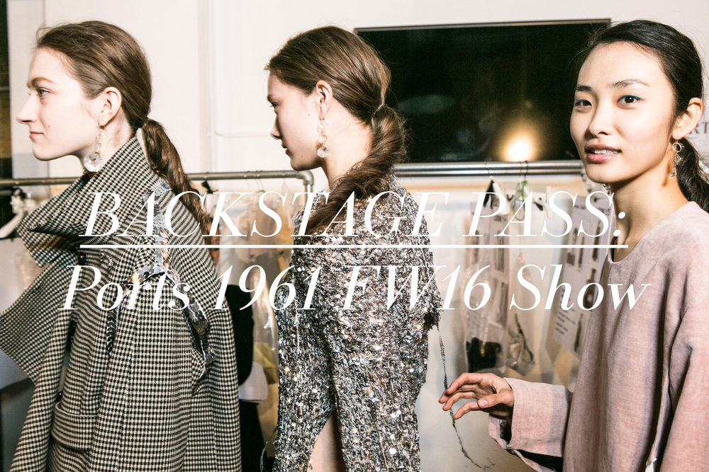 Backstage Pass: Ports 1961 FW16 Show
