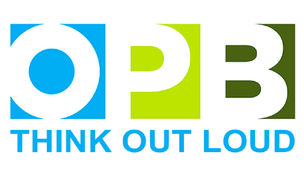 OPB Think Out Loud, May 21, 2018