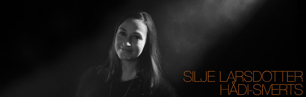 Silje Larsdotter Hådi-Siverts / Producer