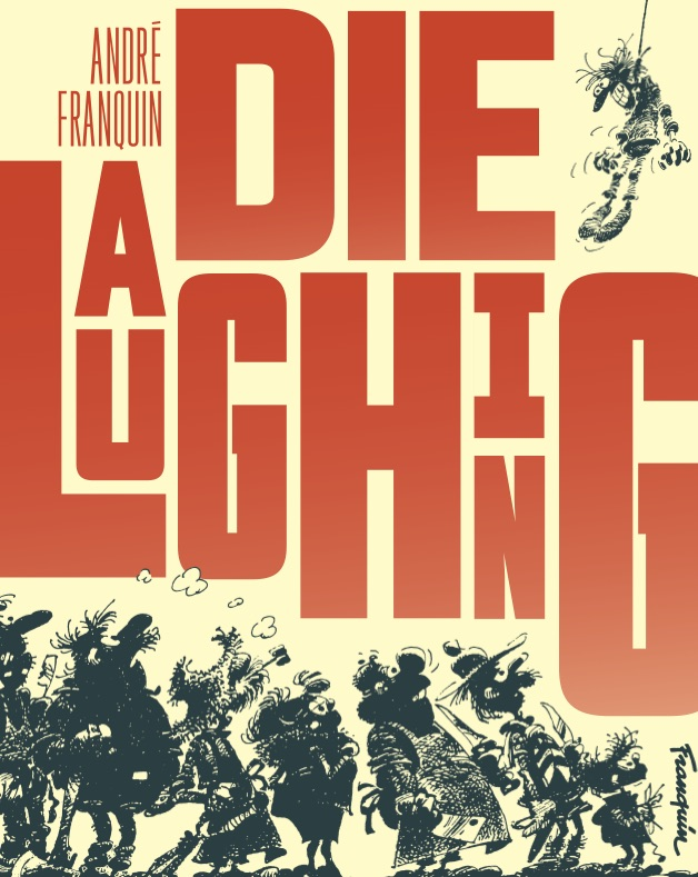 - 8. Die Laughing by Andre Franquin (Fantagraphics)