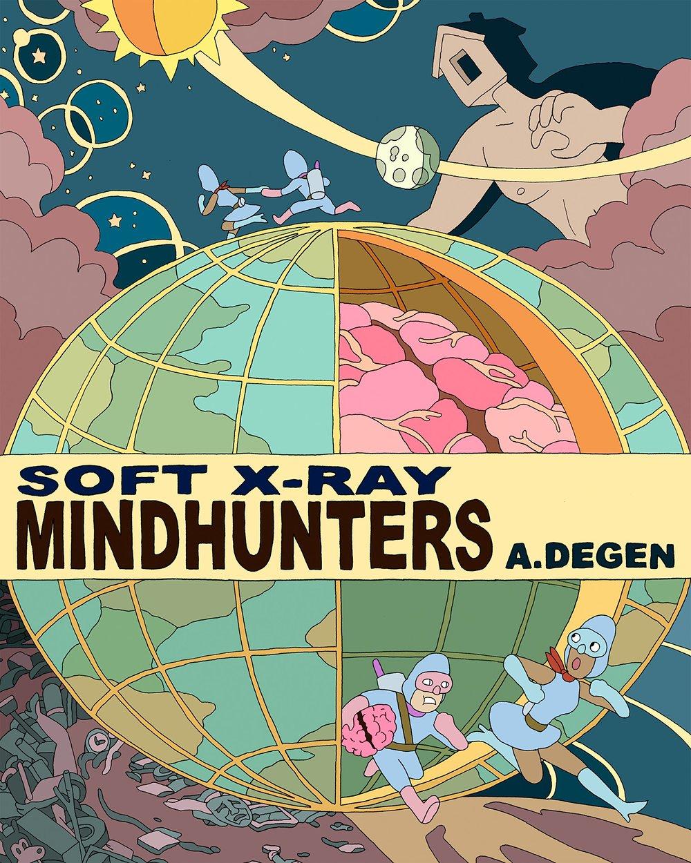- 4. Soft X-Ray Mindhunters by A. Degen (Koyama)