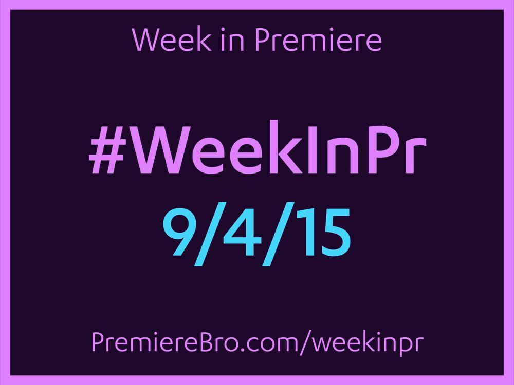 week-in-premiere-9-4-15.jpg
