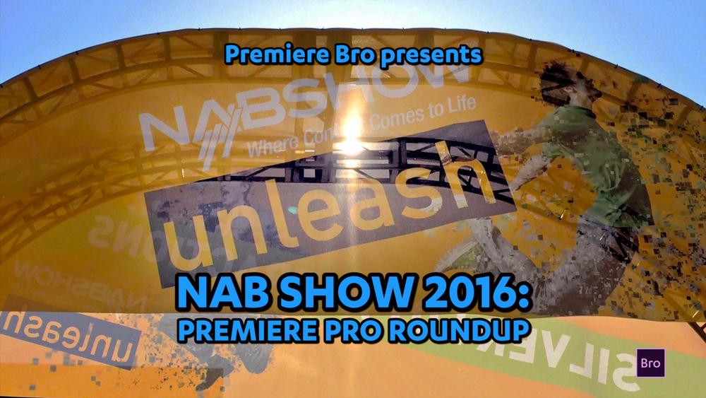 nab-show-2016-premiere-pro-roundup