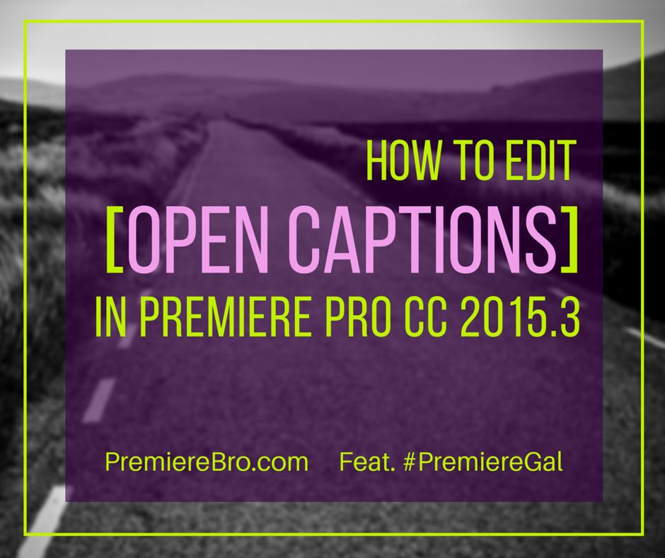 open-captions-destination-publishing-premiere-pro