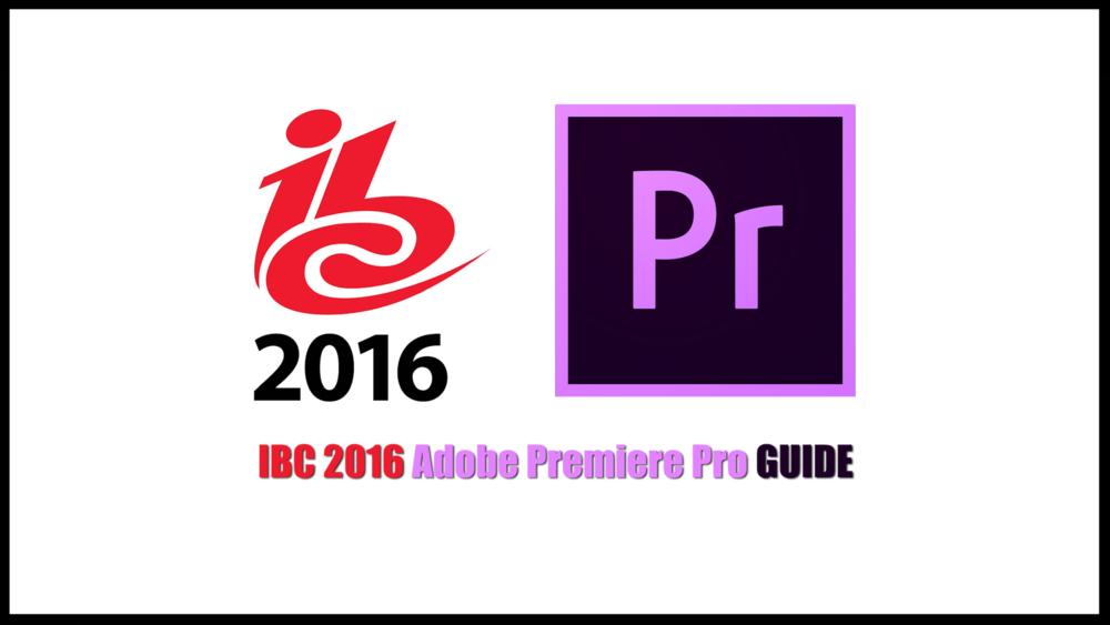 premiere-pro-ibc-2016-guide.png