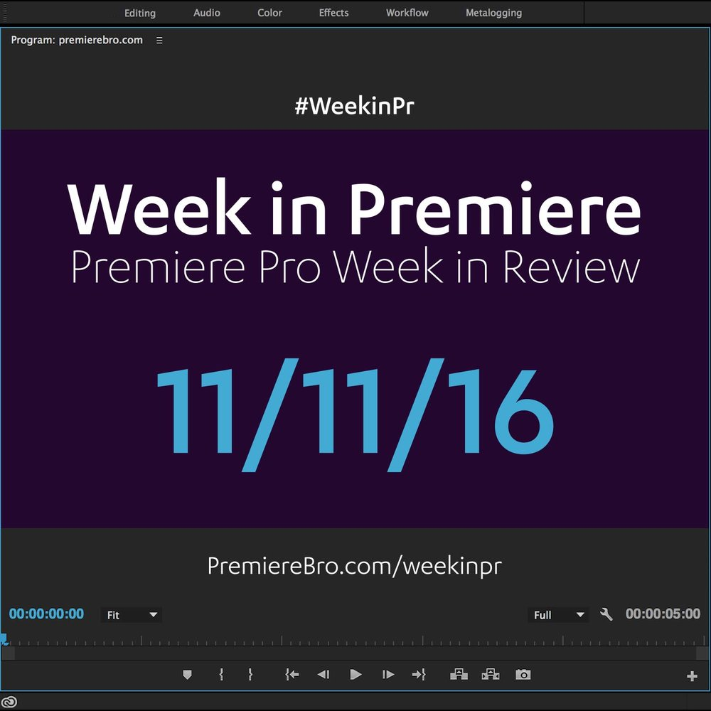 week-in-premiere-pro-111116