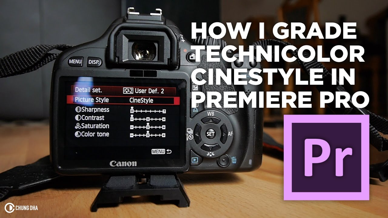 Chung Dha: How I grade Technicolor Cinestyle in Premiere Pro