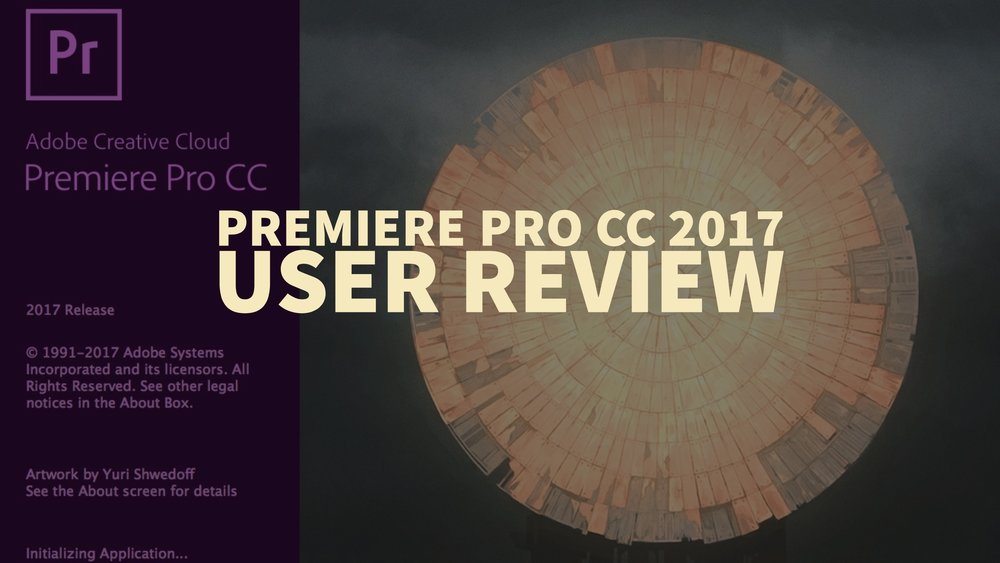 premiere-pro-cc-2017-user-review