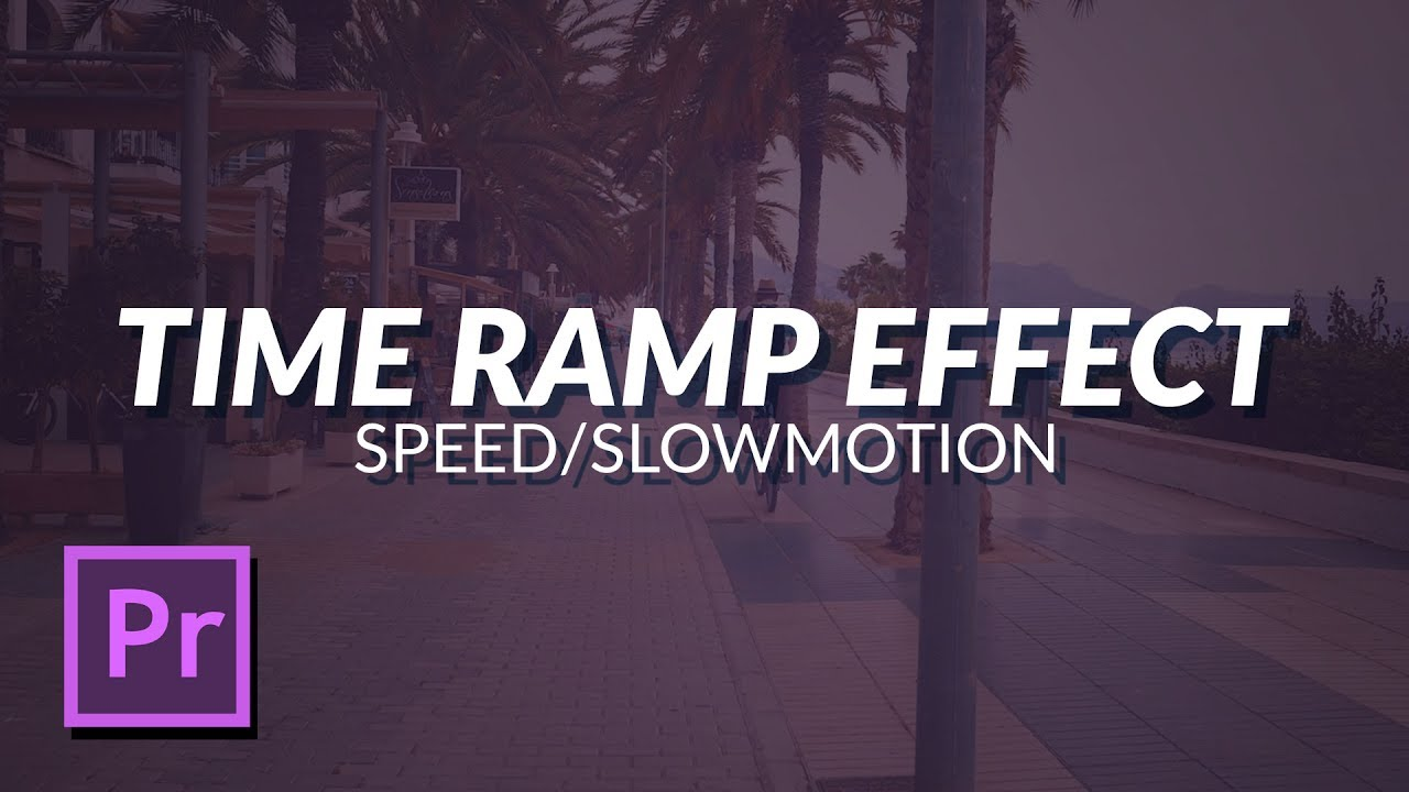 Ignace Aleya: How To Time Ramp Video Footage In Adobe Premiere Pro