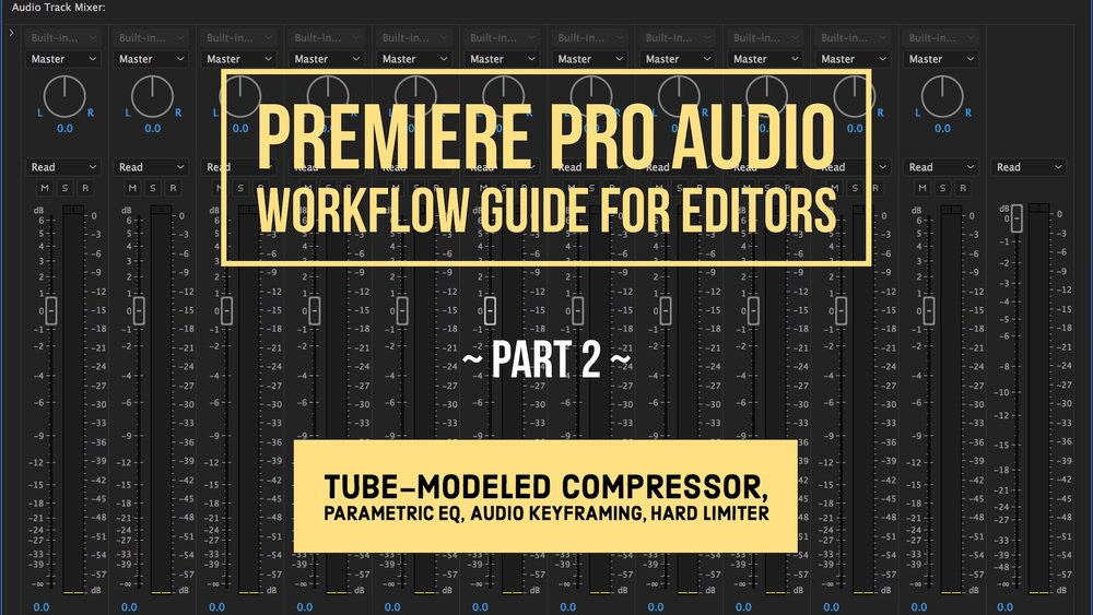 premiere-pro-audio-workflow-guide-for-editors-part-2.jpg