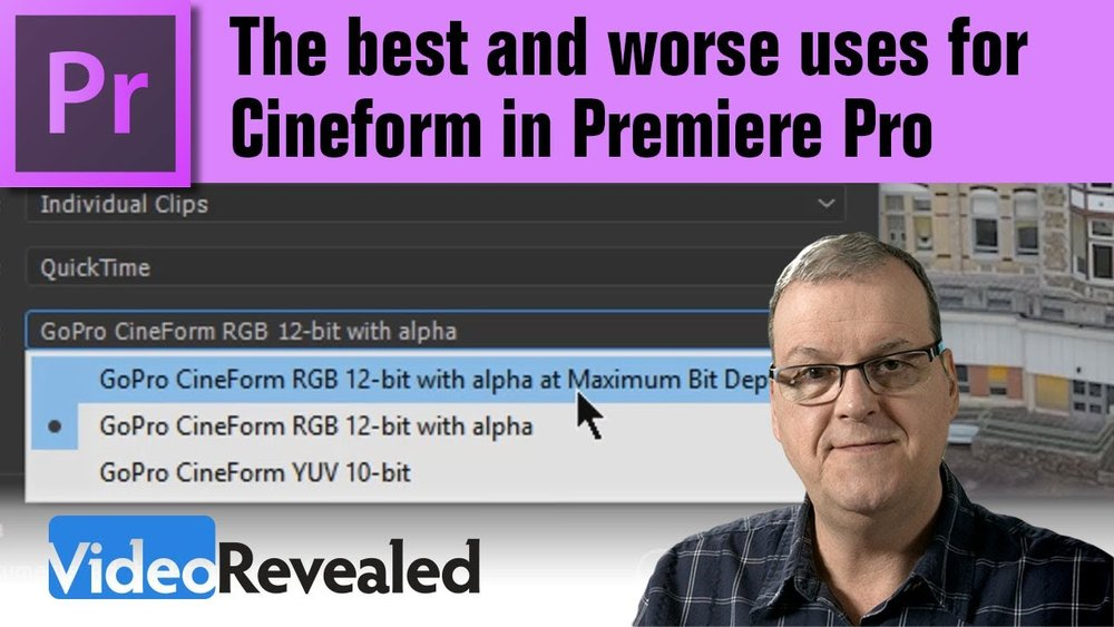 VideoRevealed: The Best and Worse Uses for Cineform in