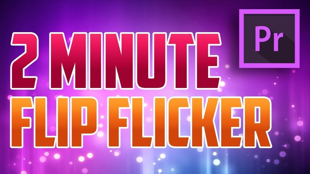 Adobe In A Minute How To Do Flip Flicker Effect In Premiere Pro