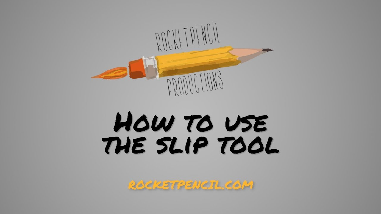 Rocket Pencil Productions: How to use the slip tool in Adobe