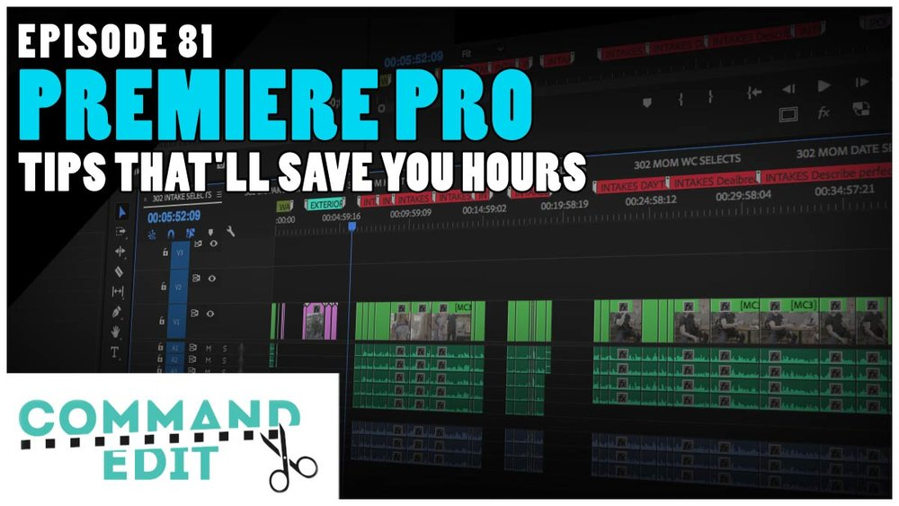 tips-that-will-save- you-hours-premiere-pro.jpg