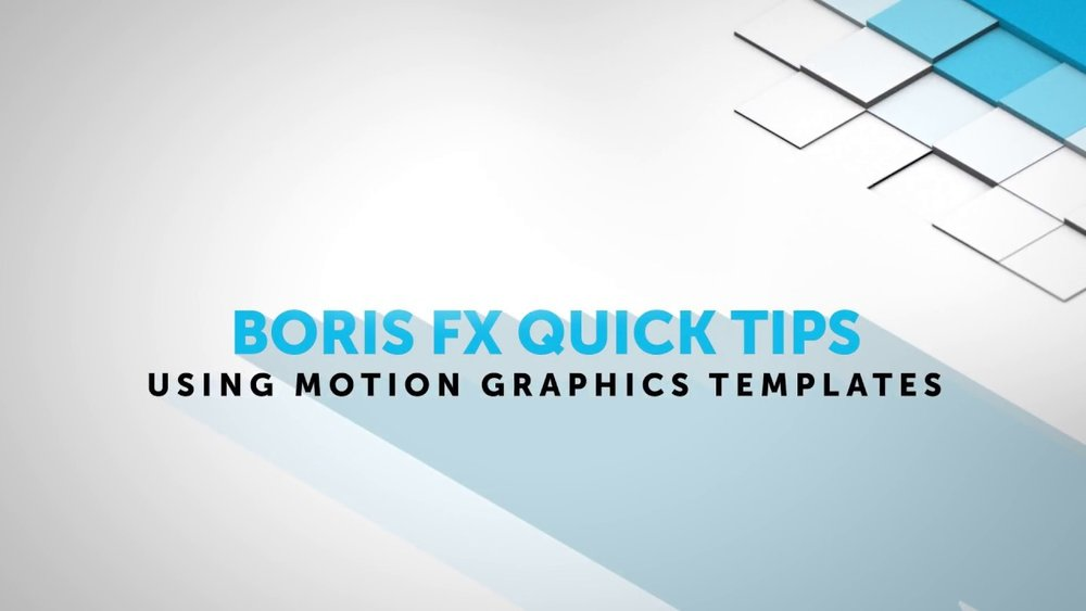 Boris FX: Using Motion Graphics Templates in Adobe After Effects and ...