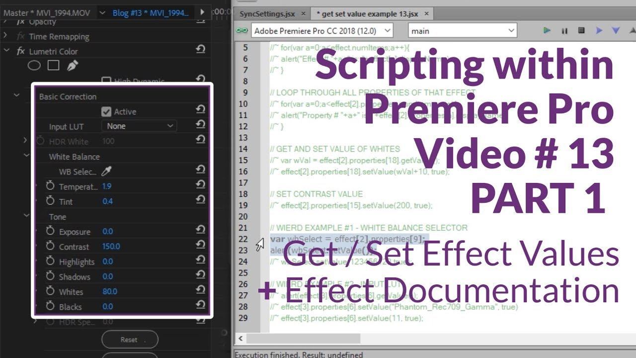 Premiere OnScript: Getting and Setting Effect Values in Premiere Pro