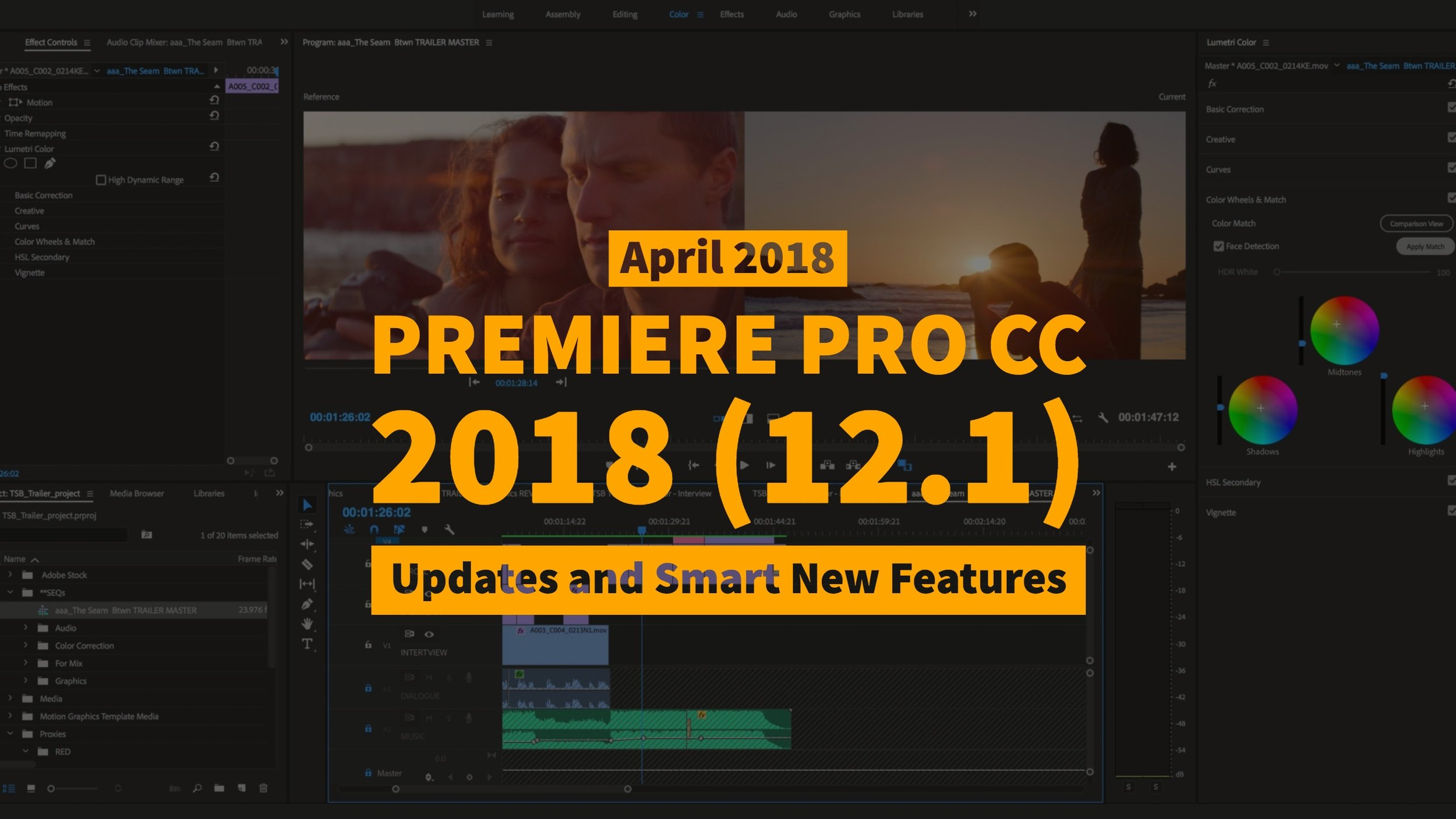 Premiere Pro CC 2018 (12 1) Updates and Smart New Features