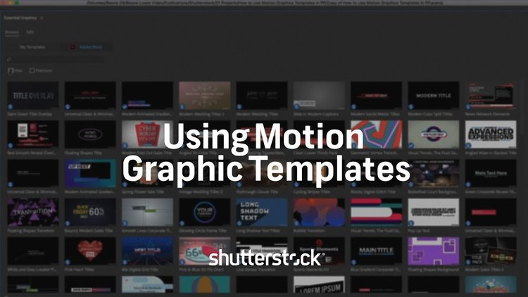 Shutterstock Using Motion Graphic Templates In Premiere Pro - Premiere pro motion graphics templates