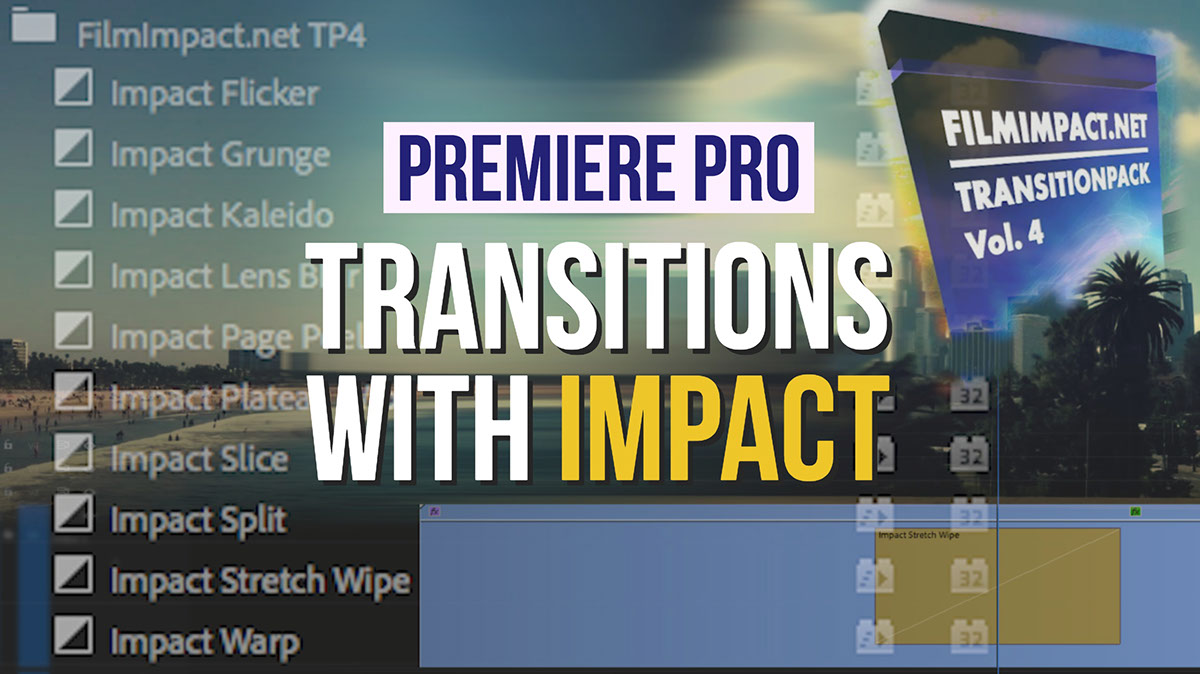 Premiere Pro Transitions with Impact — Premiere Bro