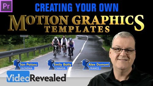 VideoRevealed: Creating your own Motion Graphics Templates